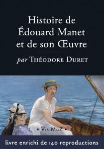 HISTOIRE DE ÉDOUARD MANET ET DE SON ŒUVRE