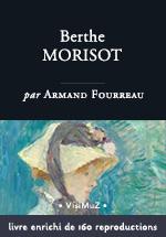 Berthe Morisot – biographie enrichie – livre d'art numérique