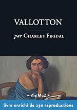 Vallotton - biographie enrichie – livre d'art numérique