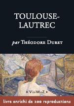 Toulouse-Lautrec - biographie enrichie - livre numérique Beaux-Arts