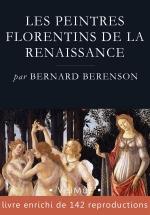 Bernard Berenson - Les peintres florentins de la Renaissance